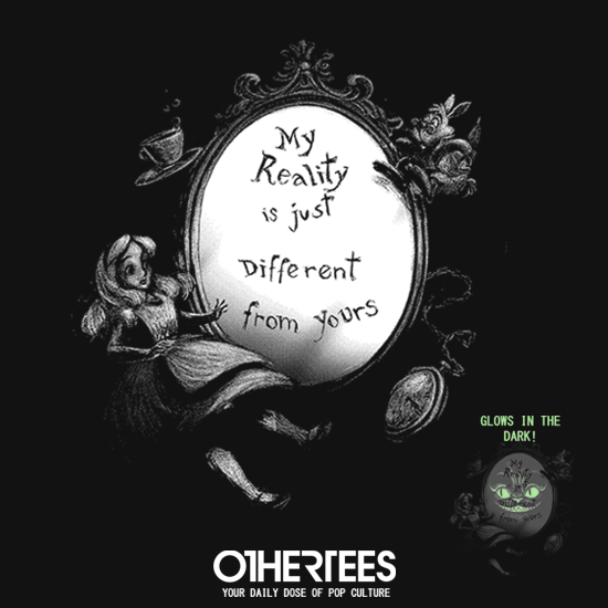 OtherTees: My Reality