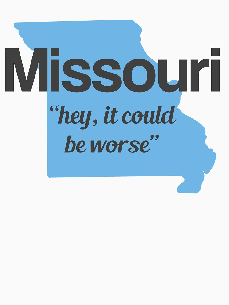 RedBubble: Missouri's New State Motto
