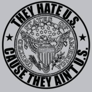 Textual Tees: They Hate U.S. Cause They Ain't U.S.