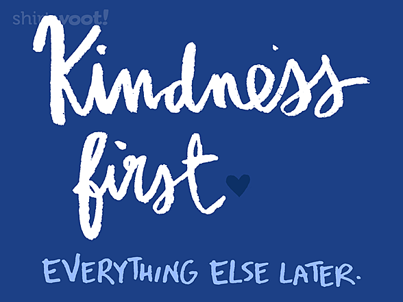 Woot!: Kindness First