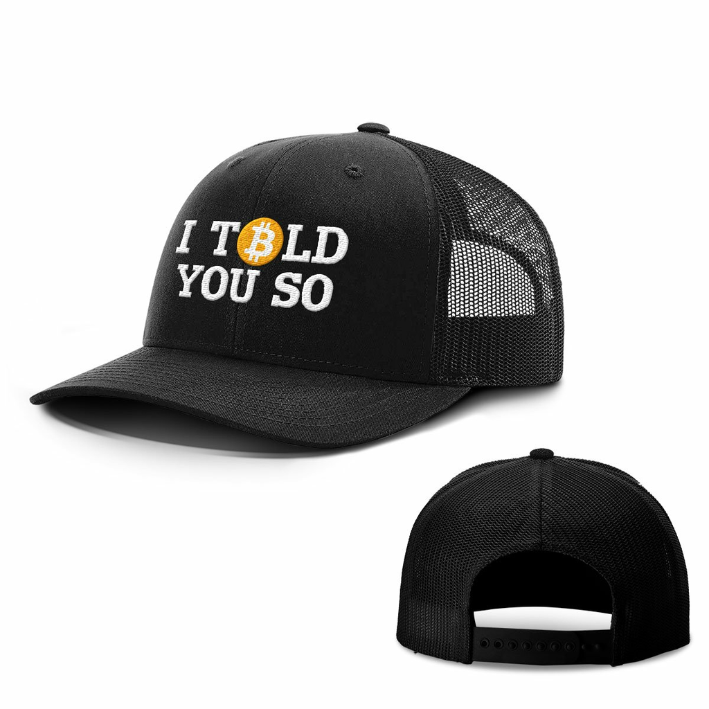 BustedTees: Bitcoin I Told You So Hats