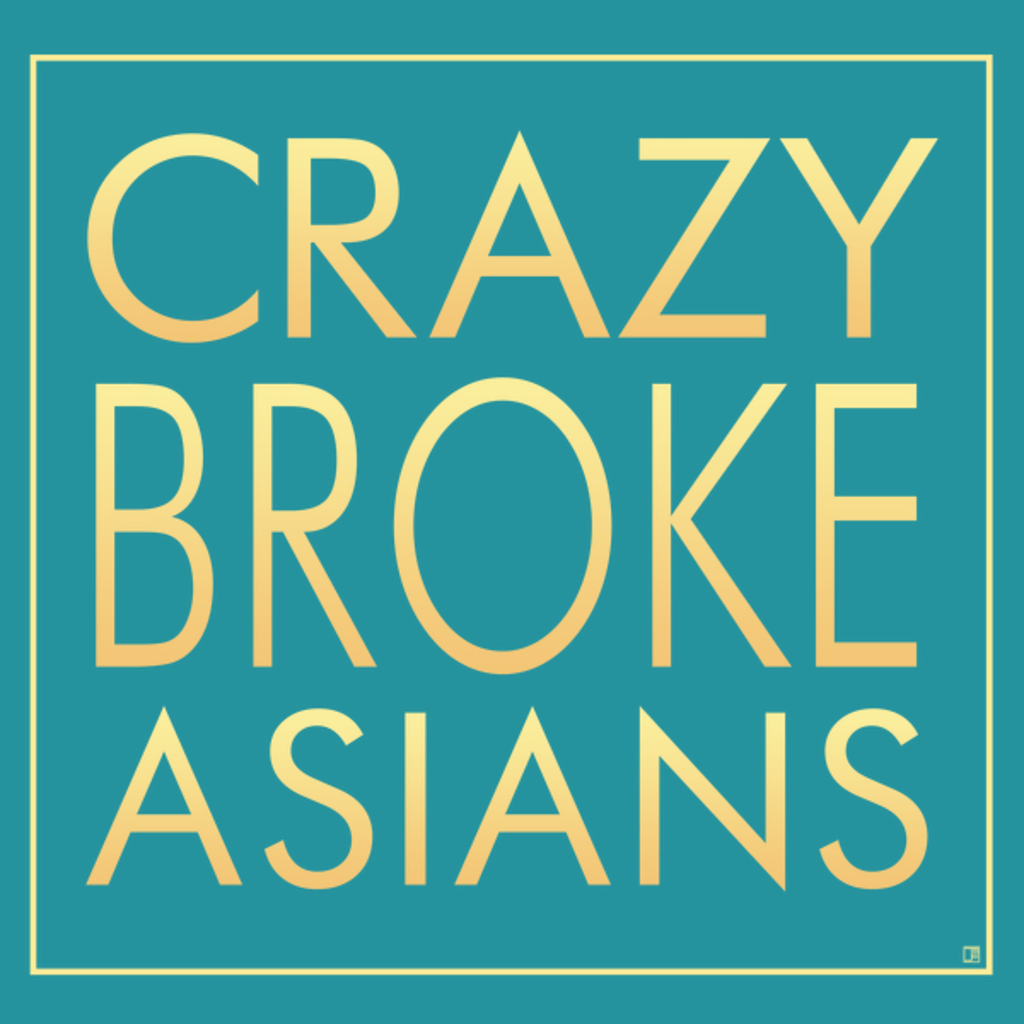 NeatoShop: Crazy Broke Asians