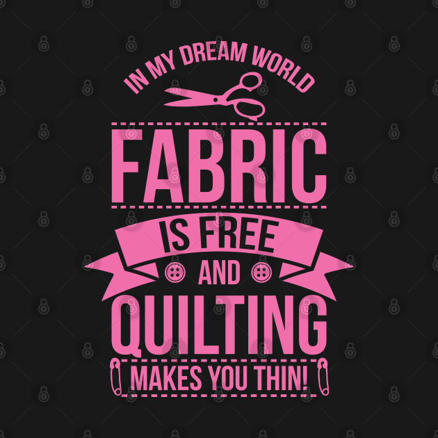 TeePublic: My Dreams Sewing Gift Quilters Crafting Quilting Knitting Product