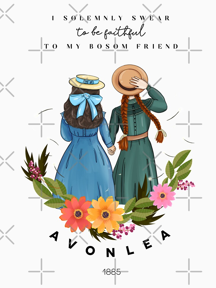 RedBubble: Anne with an E and Diana from Avonlea Green Gables - Best Friends