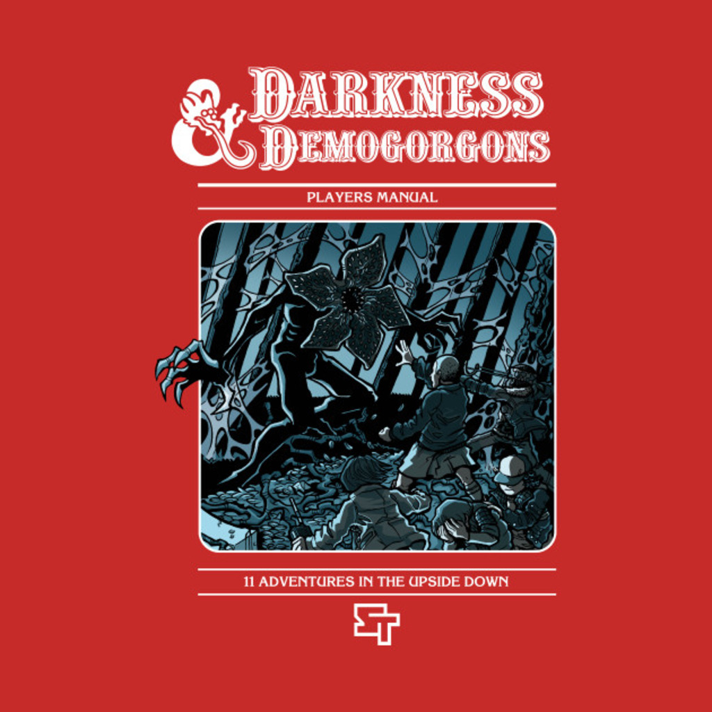 TeePublic: Darkness & Demogorgons T-Shirt