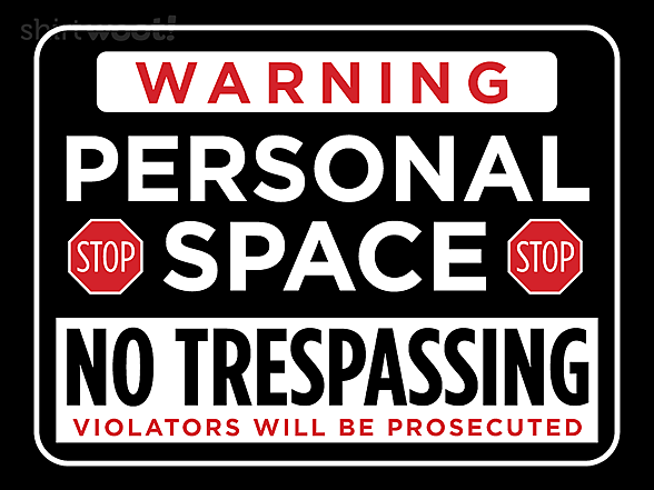 Woot!: Personal Space Warning