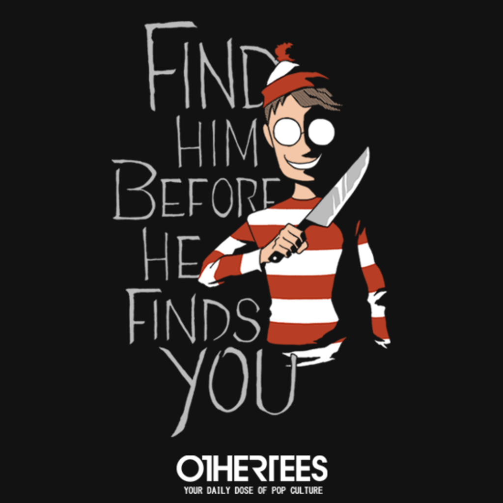 OtherTees: Hiding in the Dark