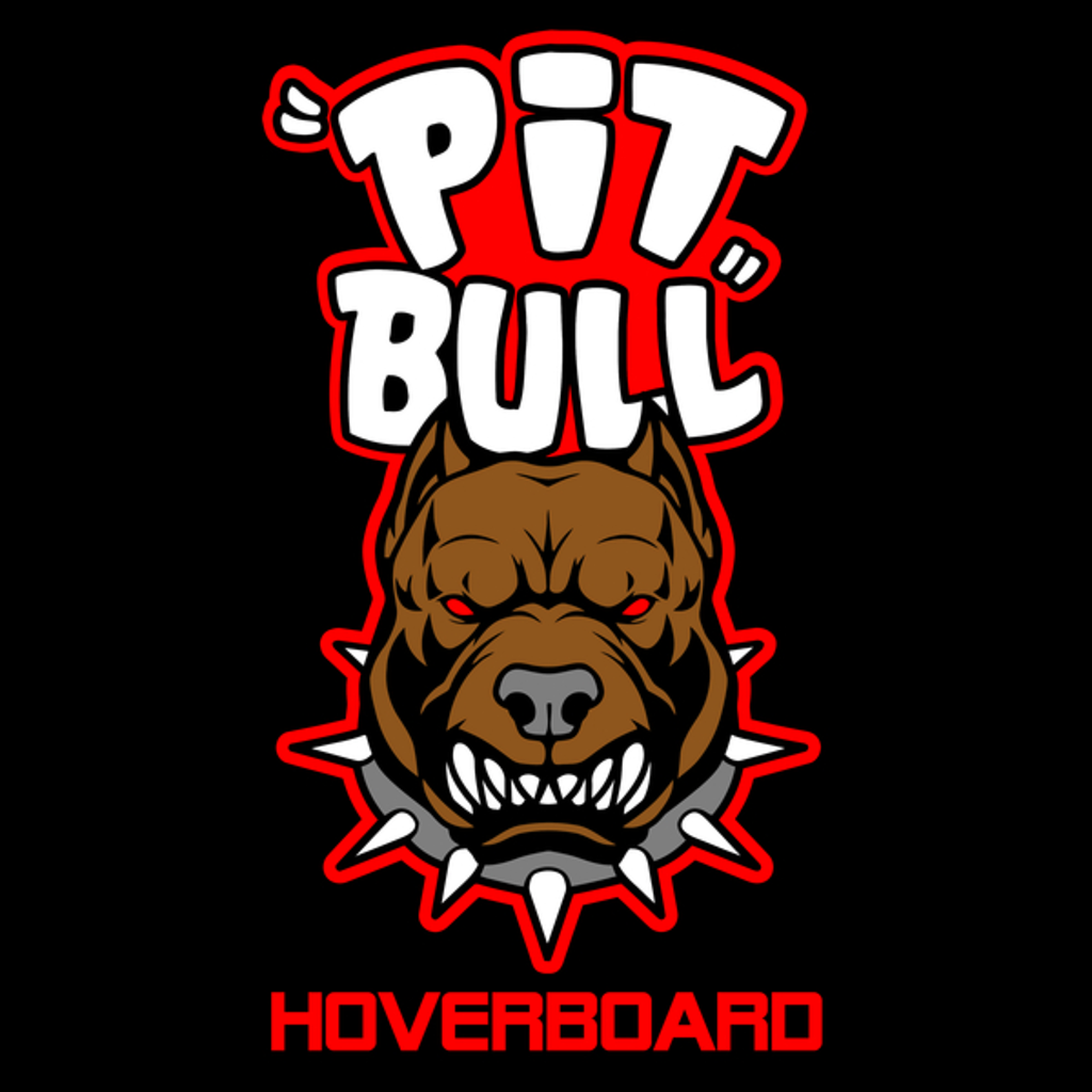 NeatoShop: Pit Bull Hoverboard