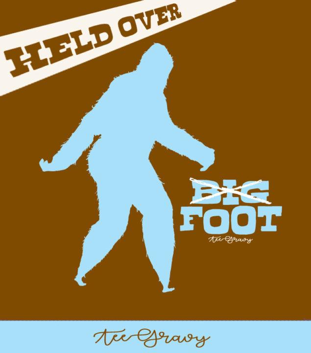Tee Gravy: BIGFOOTS SECRET SHAME