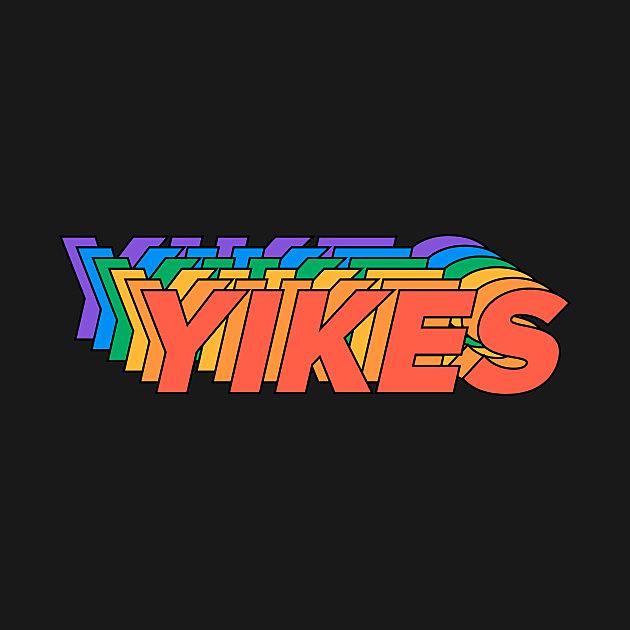 TeePublic: YIKES - Gay Pride - LGBT Rainbow Typographic