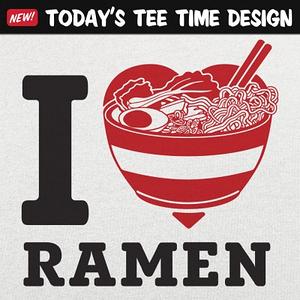6 Dollar Shirts: I Love Ramen
