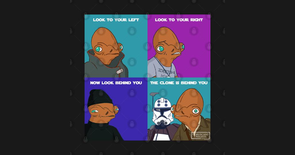 TeePublic: The Clone is Behind You