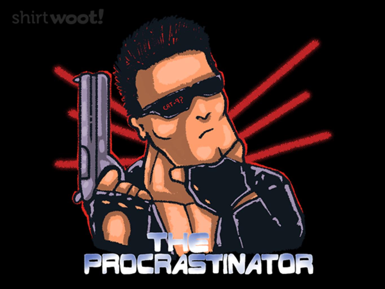 Woot!: The Procrastinator