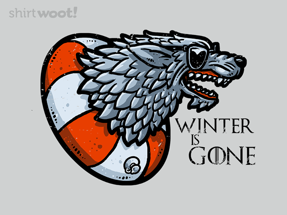 Woot!: Winter is Gone