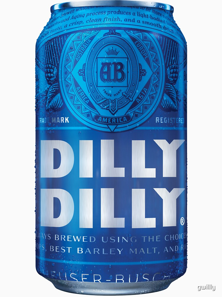 RedBubble: Dilly Dilly