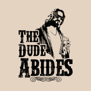 Five Finger Tees: The Dude Abides