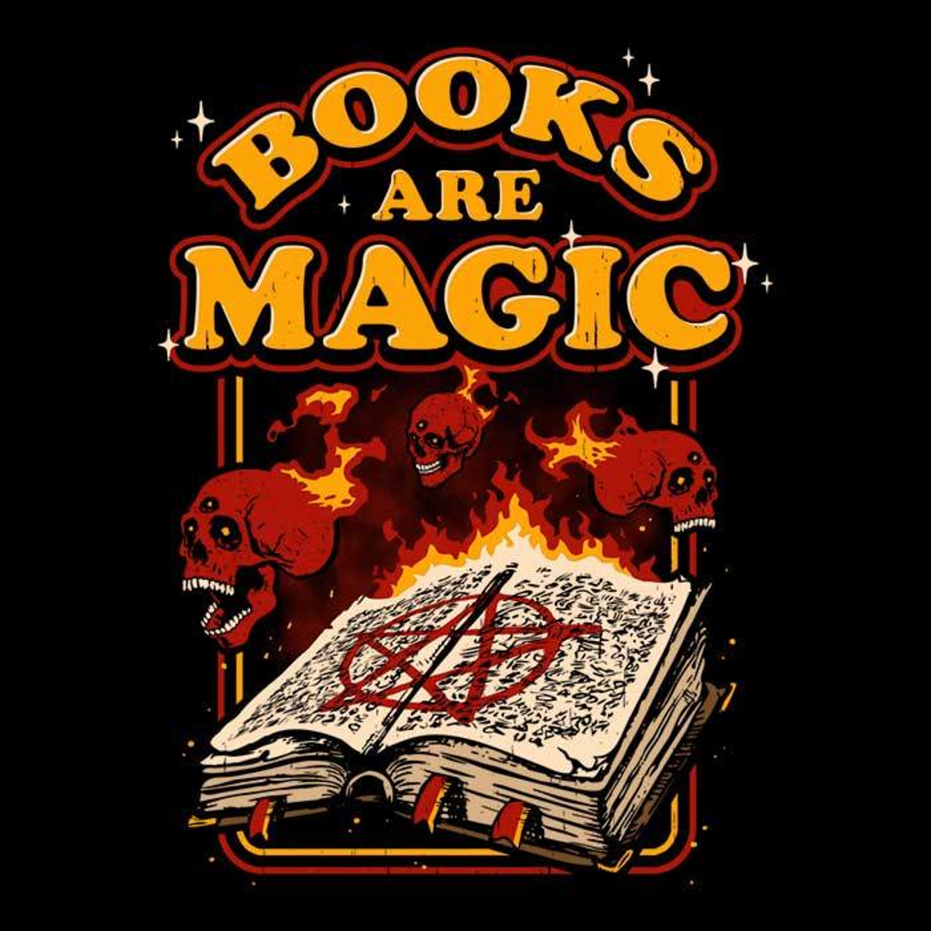 Once Upon a Tee: Books are Magic