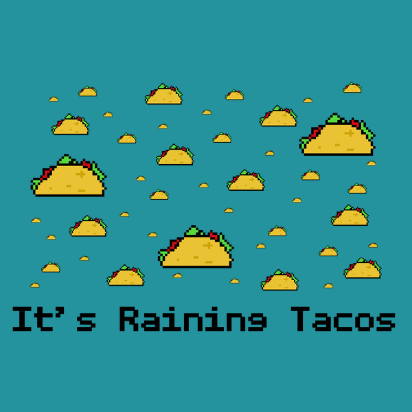 NeatoShop: It's Raining Tacos