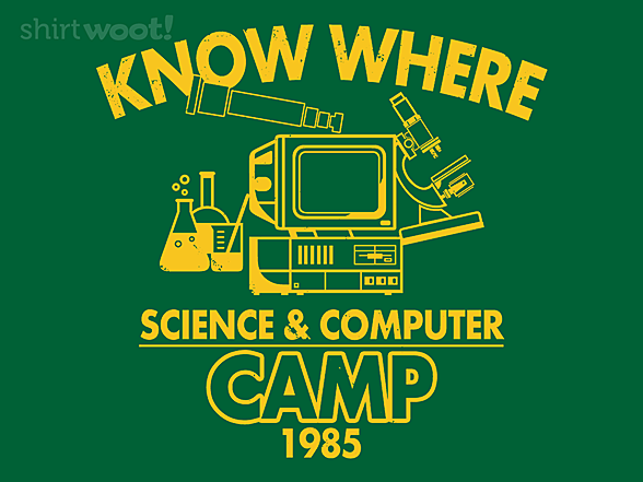 Woot!: Know Where Camp