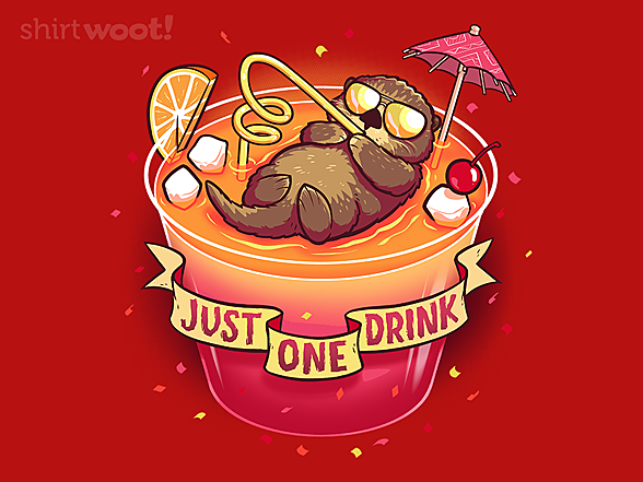 Woot!: Just One Drink