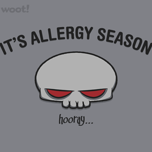 Woot!: Allergy Season