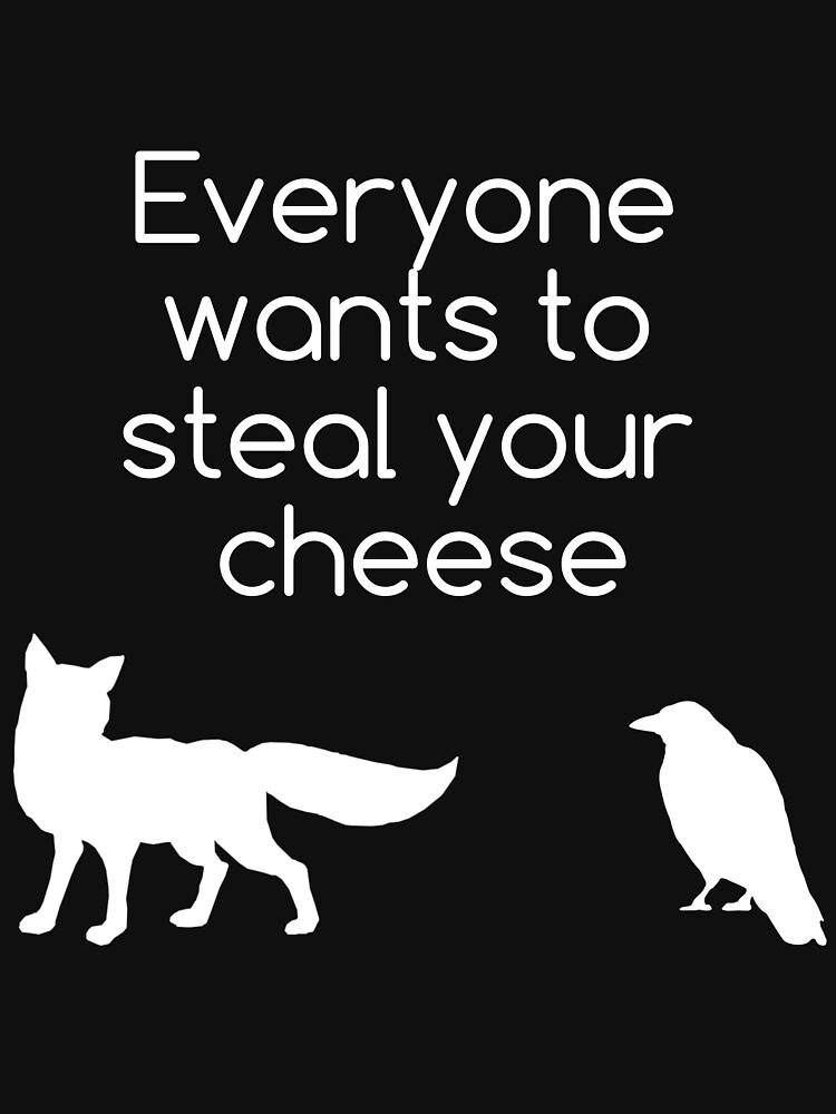 RedBubble: Everyone Wants To Steal Your Cheese