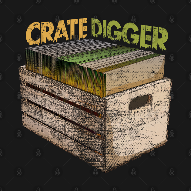 TeePublic: Crate Digger Vinyl Records Collector Design