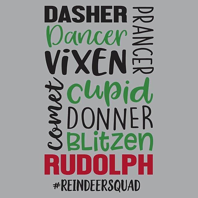 Textual Tees: Reindeer Squad