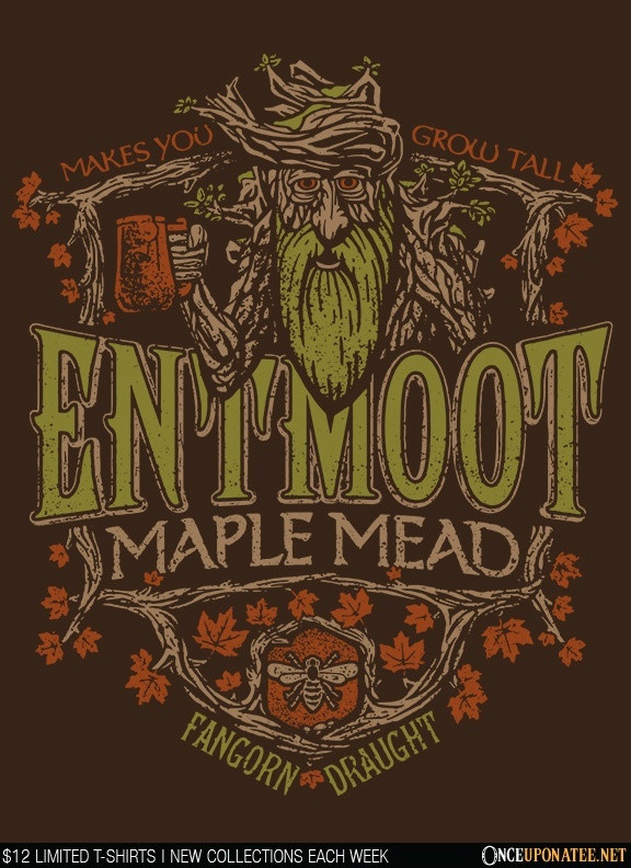 Once Upon a Tee: Entwood Maple Mead