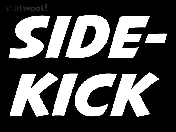 Woot!: My Sidekick Shirt
