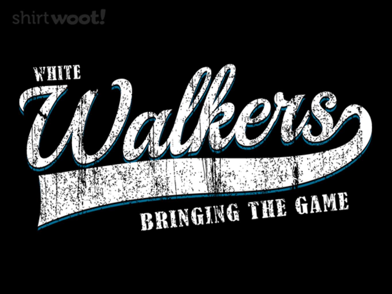 Woot!: Walkers Bringing the Game