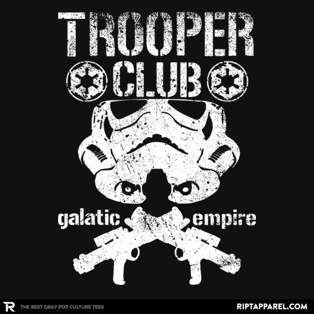 Ript: Trooper Club