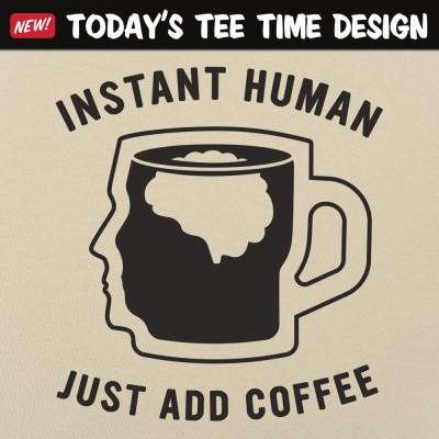 6 Dollar Shirts: Just Add Coffee