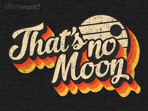 Woot!: Not a Vintage Moon