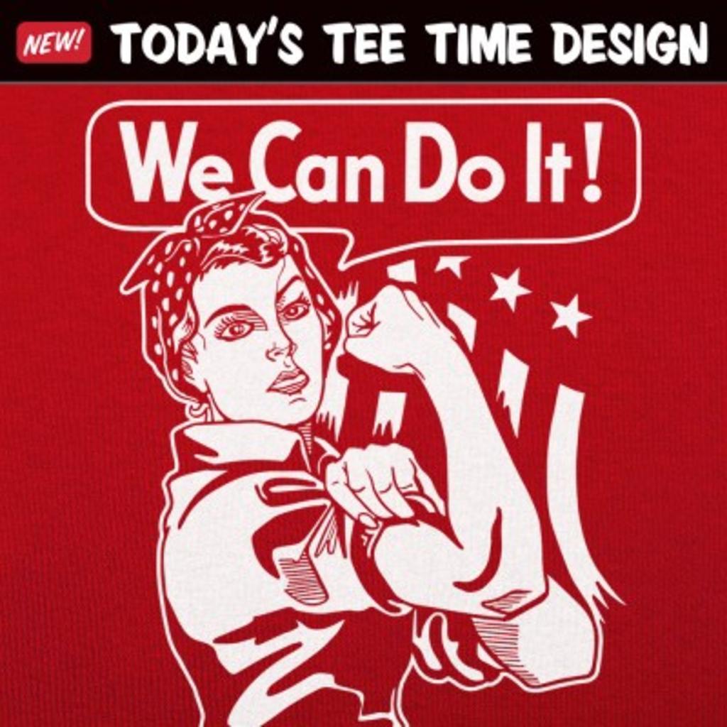 6 Dollar Shirts: We Can Do It
