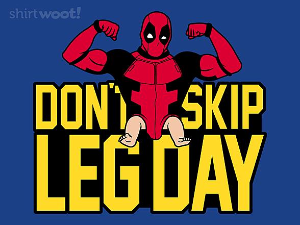 Woot!: Leg Day