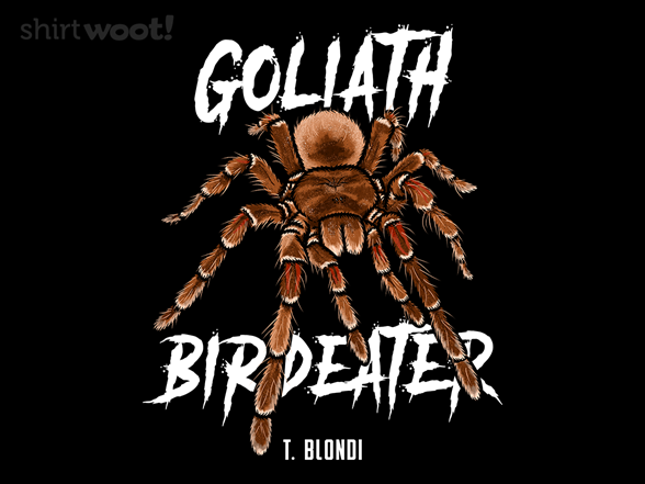 Woot!: Goliath Birdeater