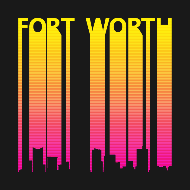 TeePublic: Retro 1980s Fort worth Skyline