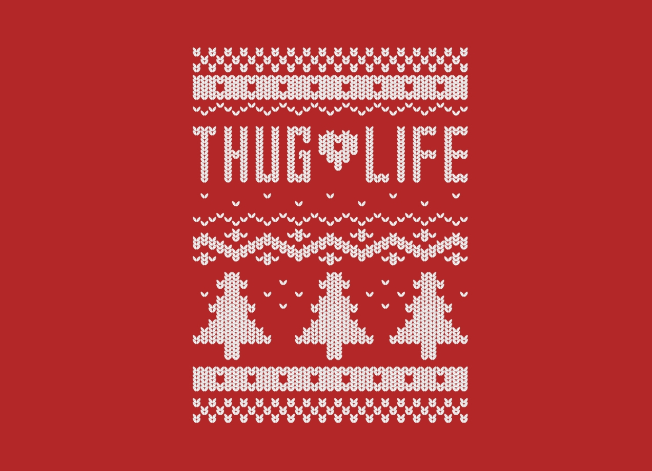 Threadless: Thug Life Christmas Sweater