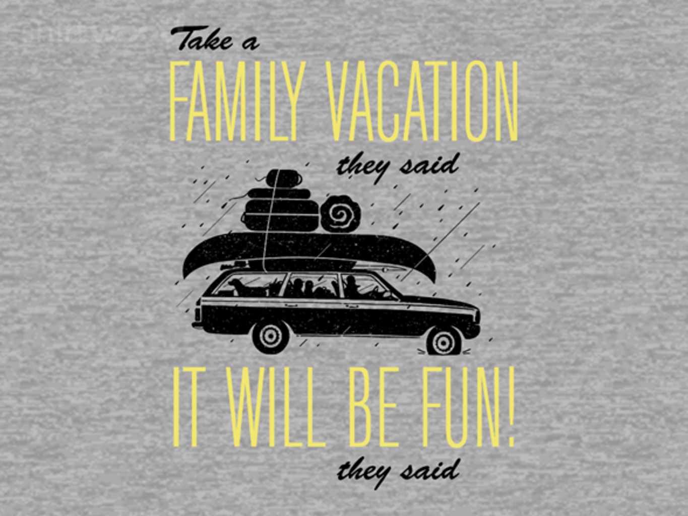 Woot!: Take a Family Vacation