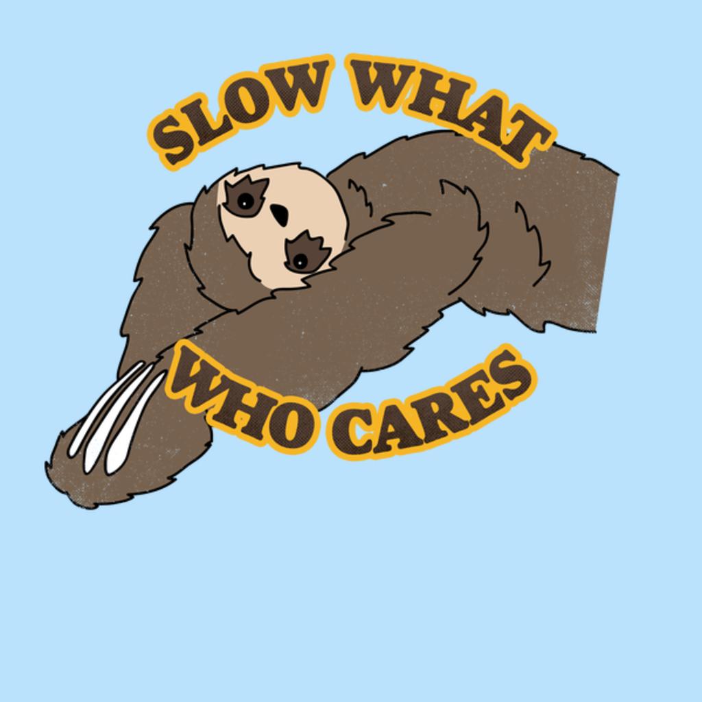 NeatoShop: Slow What
