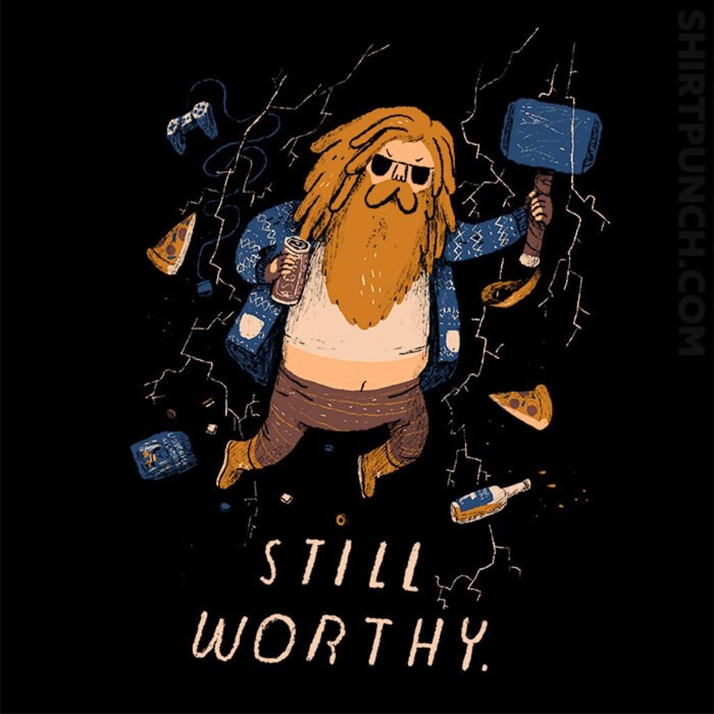 ShirtPunch: Still Worthy