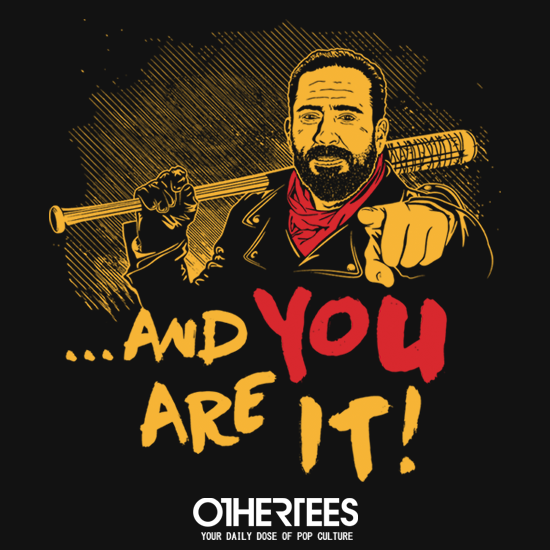 OtherTees: And you are it!