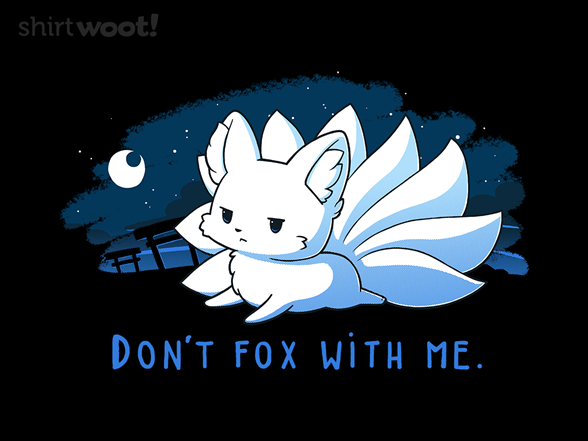 Woot!: Don't Fox With Me