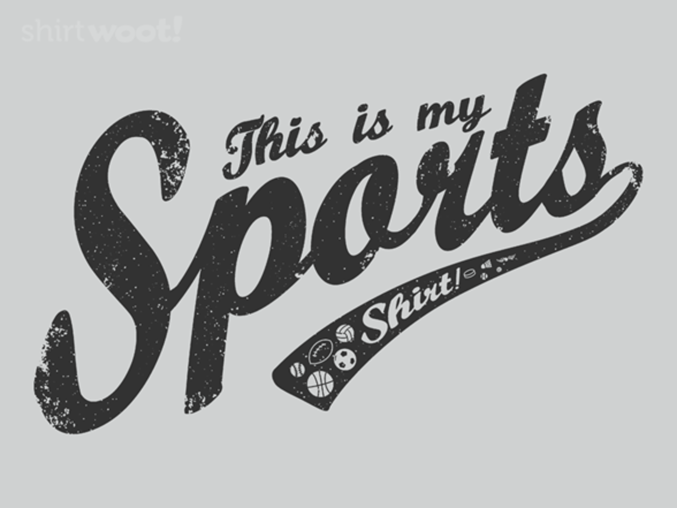 Woot!: My Sports Shirt