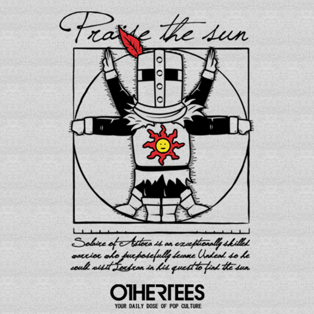 OtherTees: Praise the sun