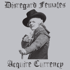 Textual Tees: Disregard Females Acquire Currency