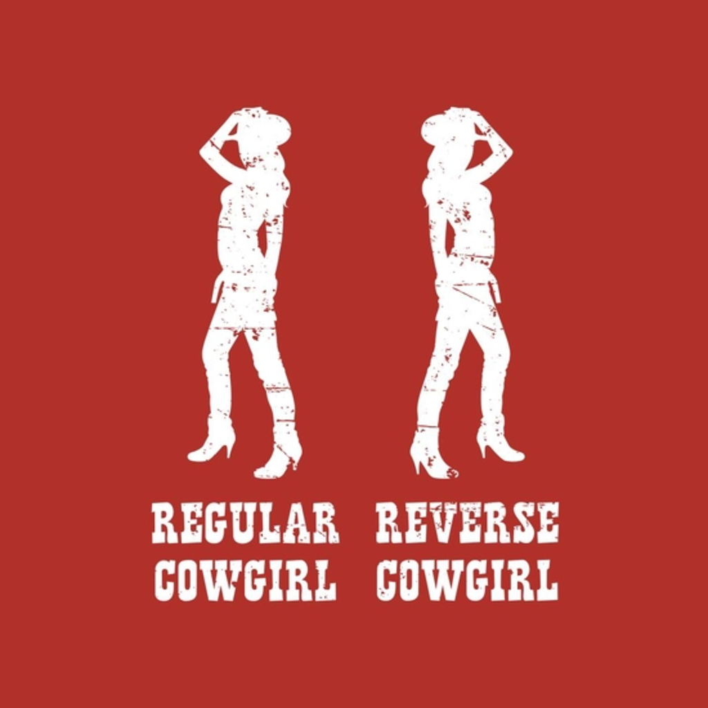 BustedTees: Reverse Cowgirl