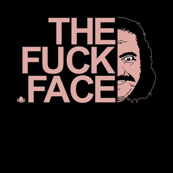NeatoShop: THE FUCK FACE