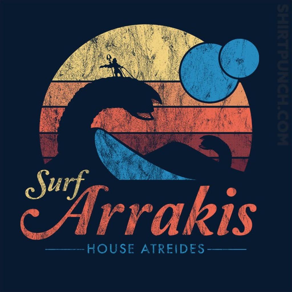 ShirtPunch: Surf Arrakis